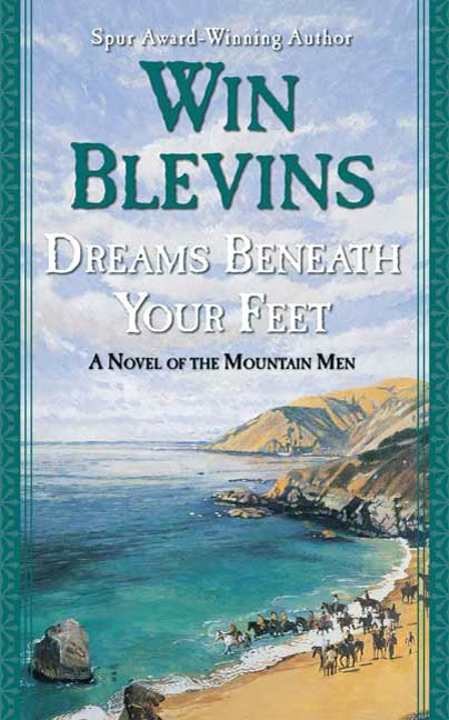 Dreams Beneath Your Feet By: Win Blevins