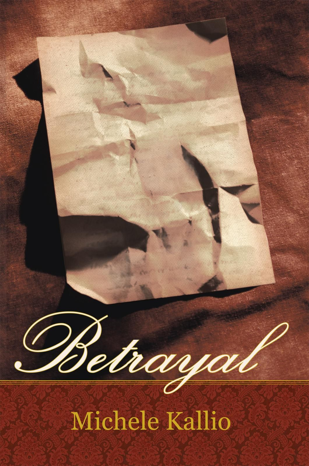 Betrayal By: Michele Kallio