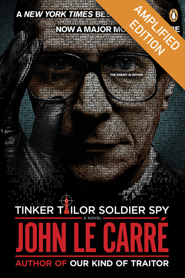 Tinker Tailor Soldier Spy Amplified (Enhanced Edition) By: John le Carre