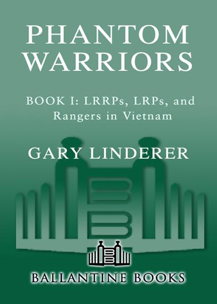 Phantom Warriors By: Gary Linderer