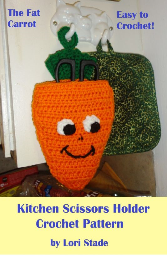 Fat Carrot Kitchen Scissors Holder Crochet Pattern