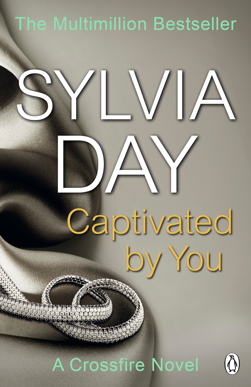Captivated by You A Crossfire Novel