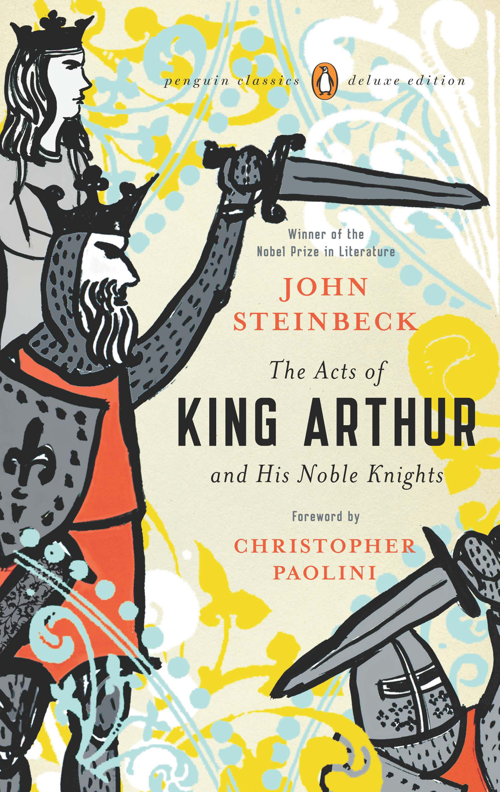 The Acts of King Arthur and His Noble Knights By: John Steinbeck