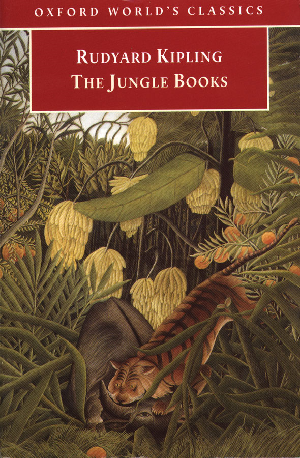 The Jungle Books By: Rudyard Kipling