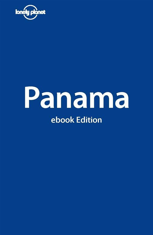 Lonely Planet Panama By: Carolyn McCarthy,Lonely Planet
