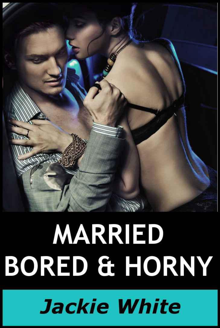 Married, Bored & Horny