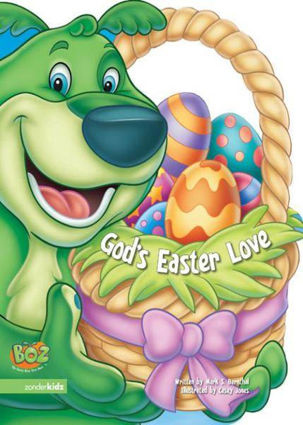 God's Easter Love By: Mark   Bernthal
