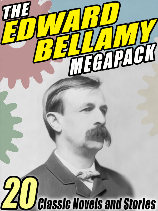 The Edward Bellamy Megapack