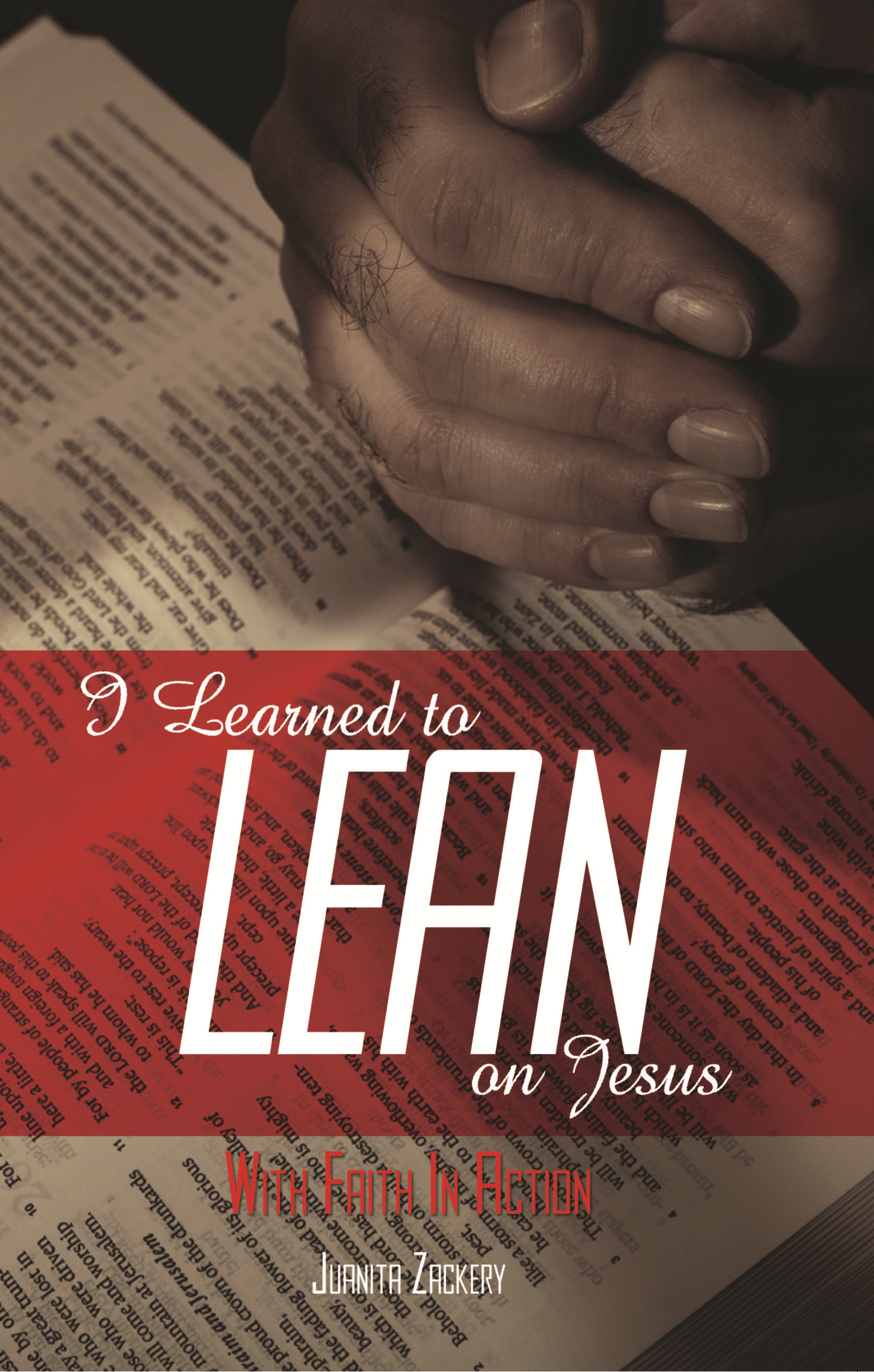 I Learned to Lean on Jesus with Faith in Action
