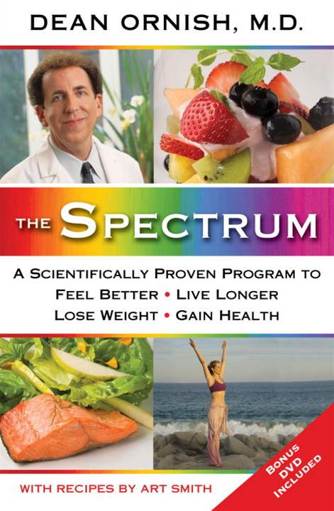 The Spectrum By: Dean Ornish, M.D.