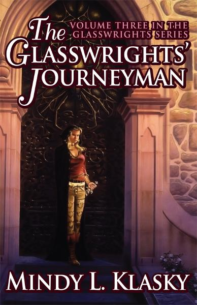 The Glasswrights' Journeyman By: Mindy Klasky