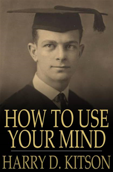 How to Use Your Mind A Psychology of Study