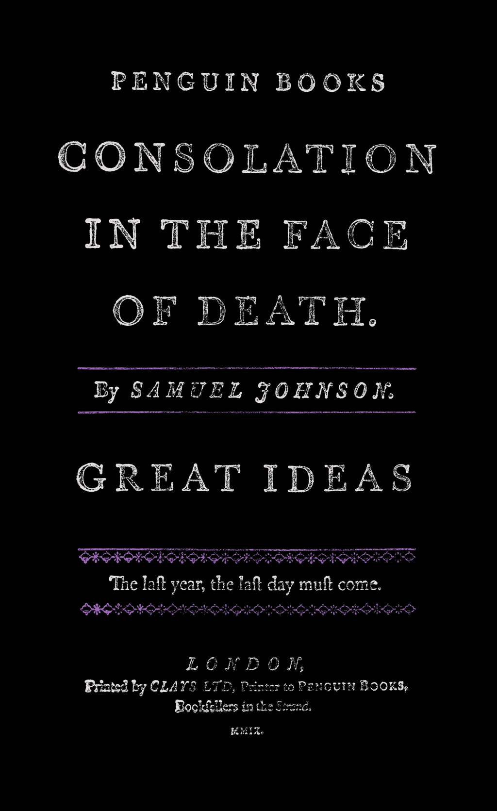 Consolation in the Face of Death By: Samuel Johnson