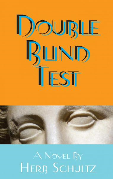 Double Blind Test By: Herb Schultz