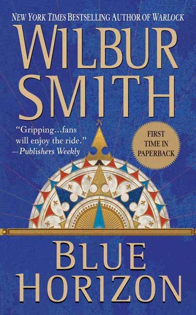 Blue Horizon By: Wilbur Smith