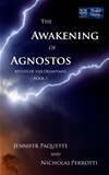 The Awakening Of Agnostos (myths Of The Olympians)