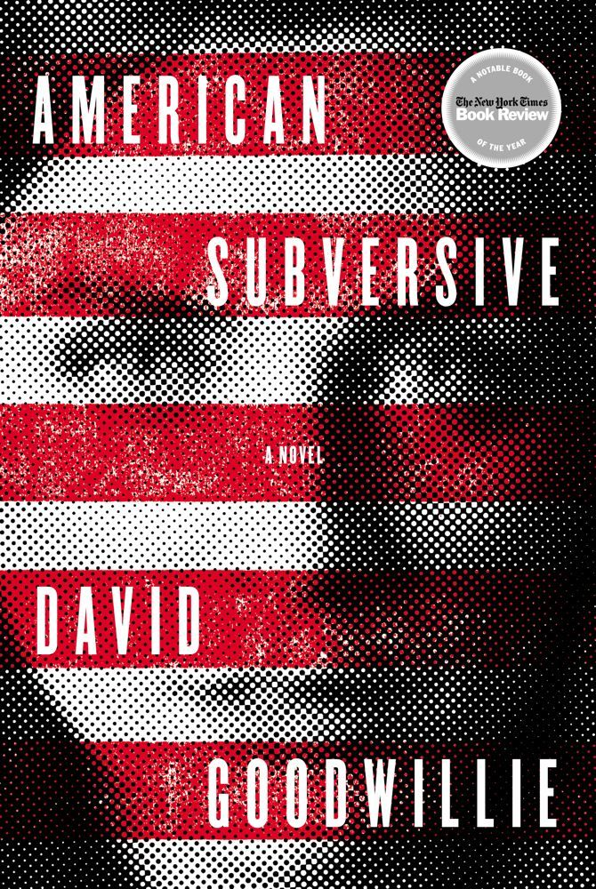 American Subversive By: David Goodwillie