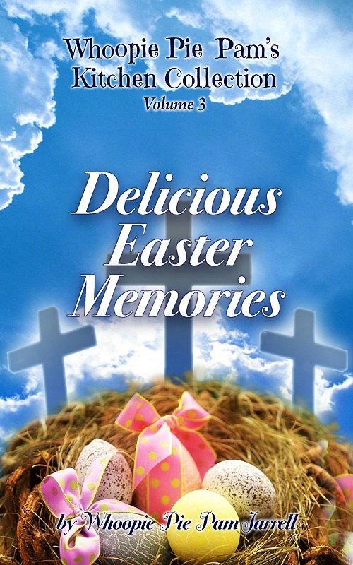 Whoopie Pie Pam's Kitchen Collection - Volume 3 - Delicious Easter Memories
