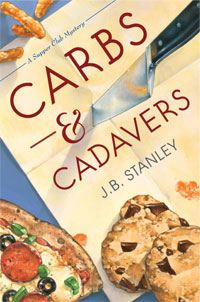 Carbs & Cadavers By: J.B. Stanley