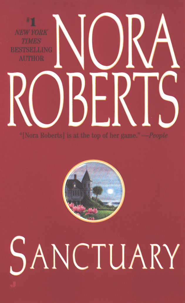 Sanctuary By: Nora Roberts