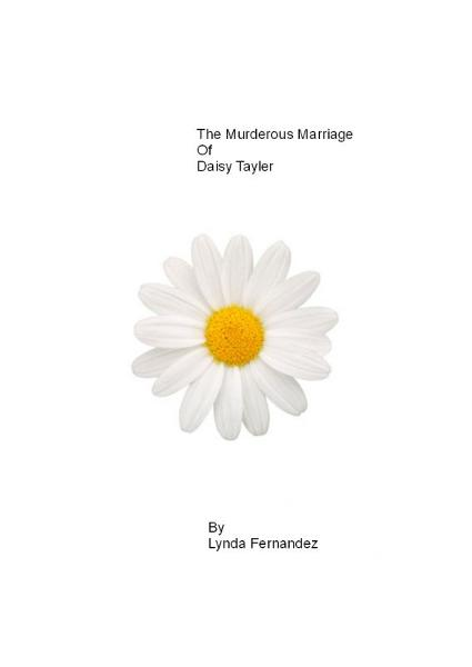 The Murderous Marriage of Daisy Tayler