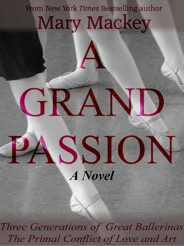 A Grand Passion By: Mary Mackey