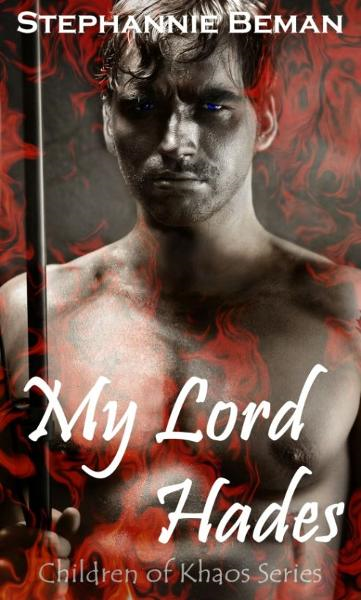 My Lord Hades (Children of Khaos Series)