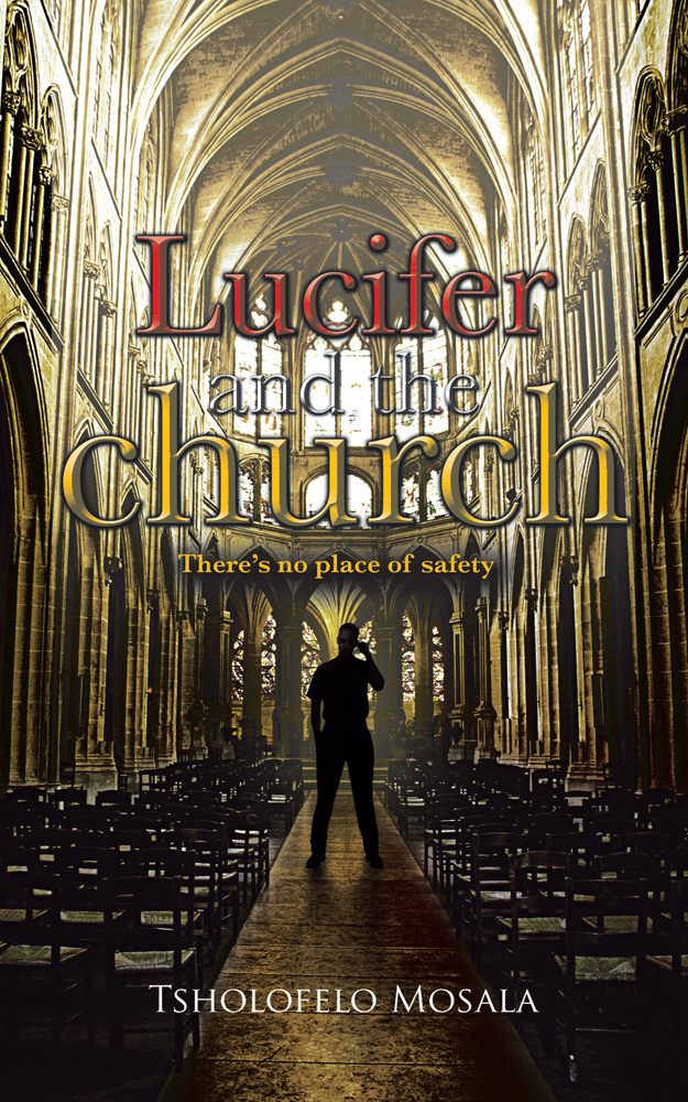 Lucifer and the church By: Tsholofelo Mosala