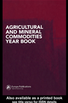 Agricultural And Mineral Commodities Year Book: