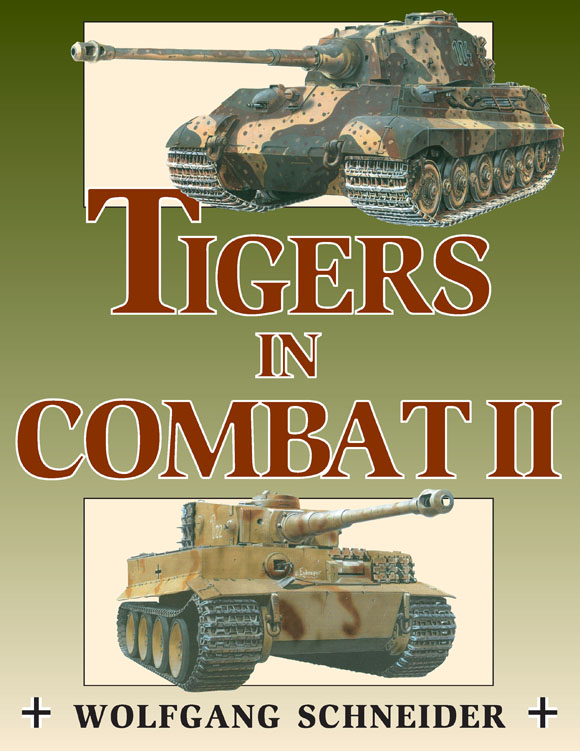 Tigers in Combat Volume Two
