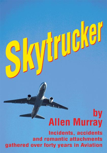 Skytrucker By: Allen Murray