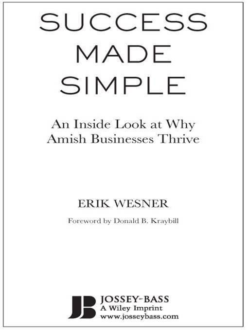 Success Made Simple By: Erik Wesner