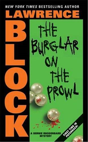 The Burglar on the Prowl By: Lawrence Block