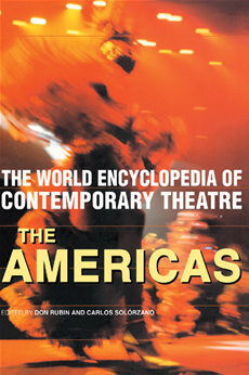 World Encyclopedia of Contemporary Theatre The Americas