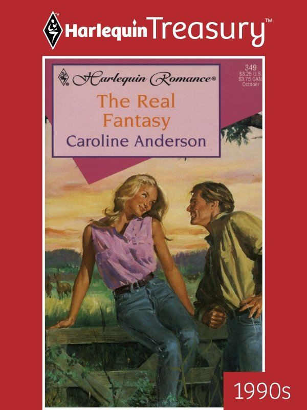The Real Fantasy By: Caroline Anderson