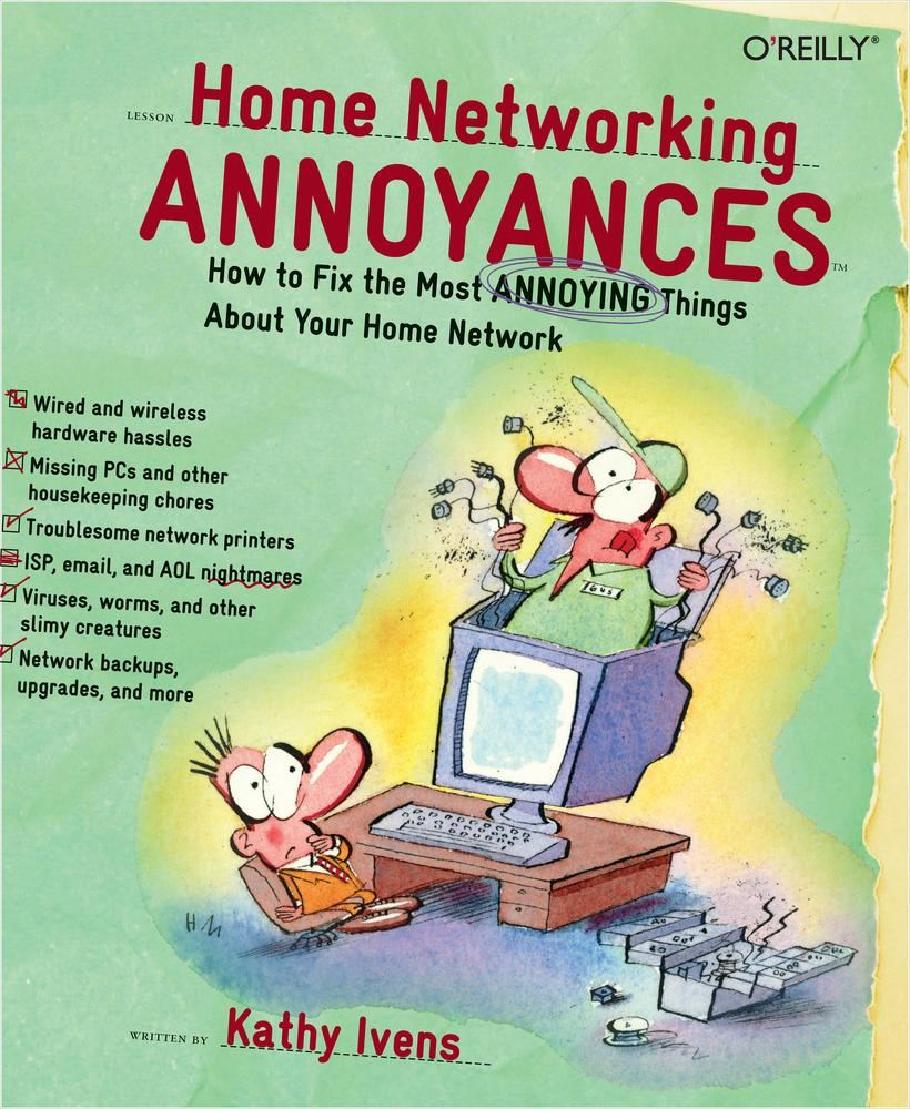 Home Networking Annoyances By: Kathy Ivens