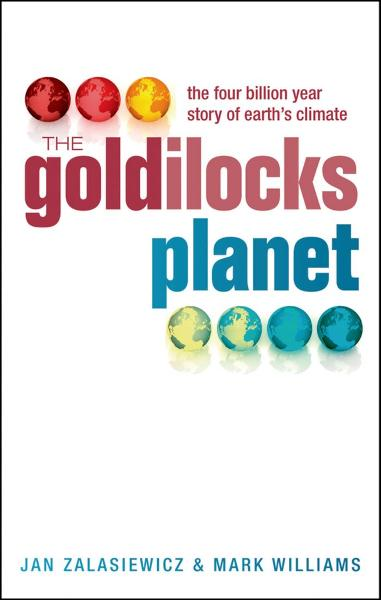 The Goldilocks Planet:The 4 billion year story of Earth's climate