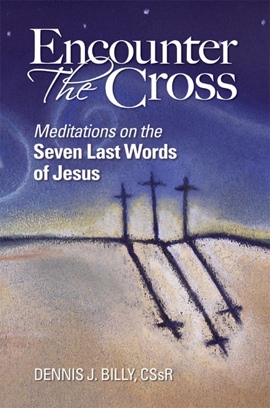 Encounter the Cross
