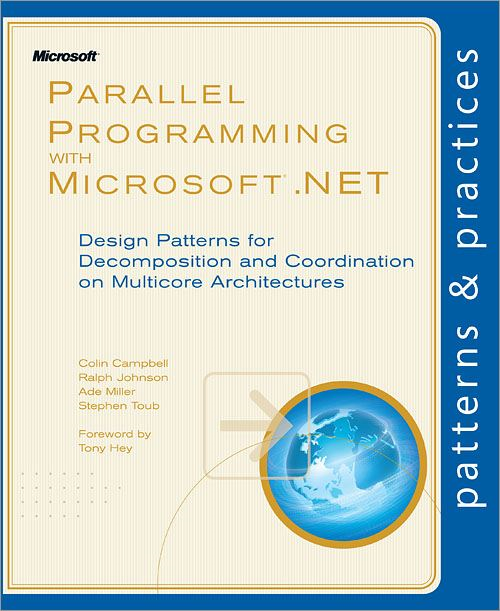 Parallel Programming with Microsoft® .NET