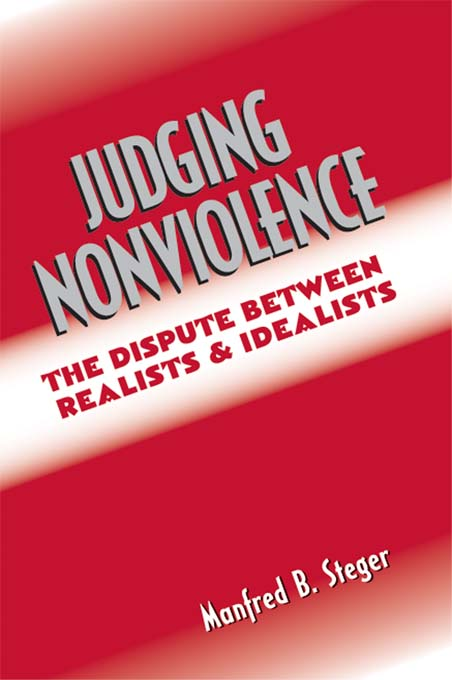 Judging Nonviolence The Dispute Between Realists and Idealists