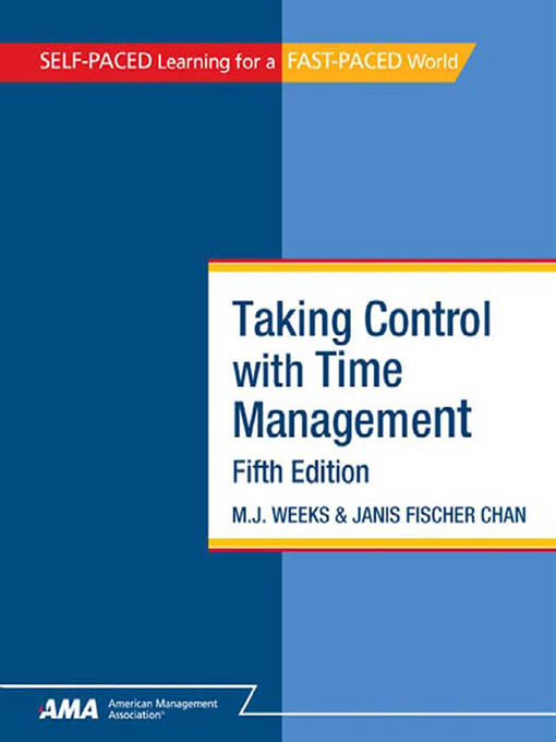 Taking Control With Time Management: EBook Edition