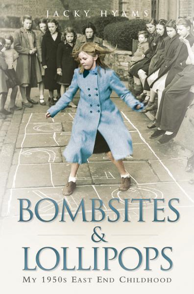 Bombsites and Lollipops By: Jacky Hyams