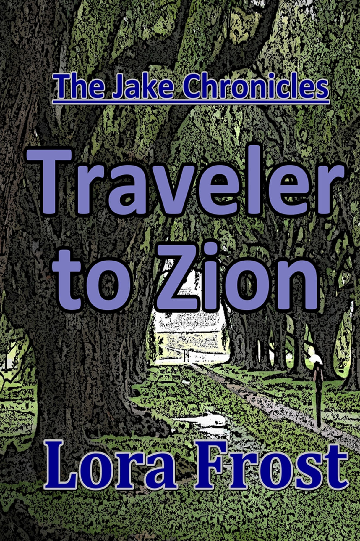 Traveler To Zion
