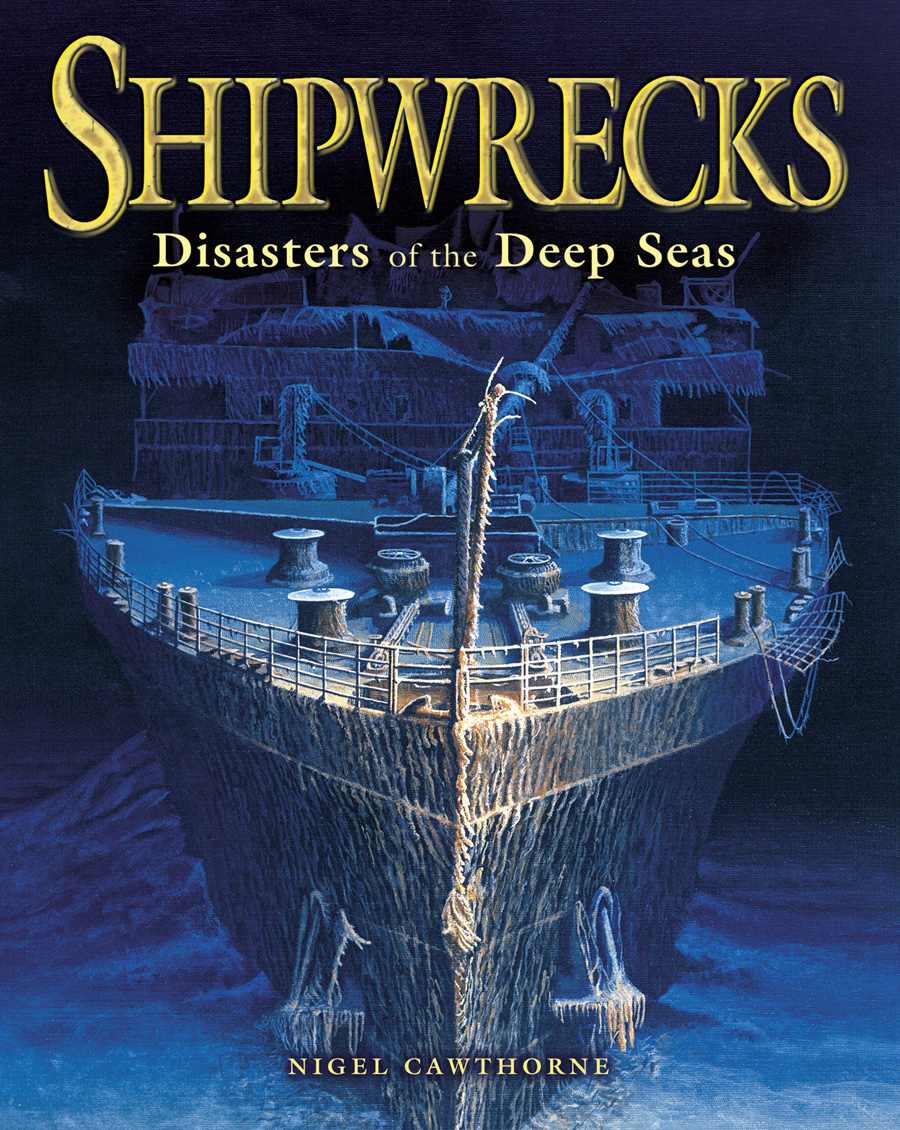 Shipwrecks By: Nigel Cawthorne