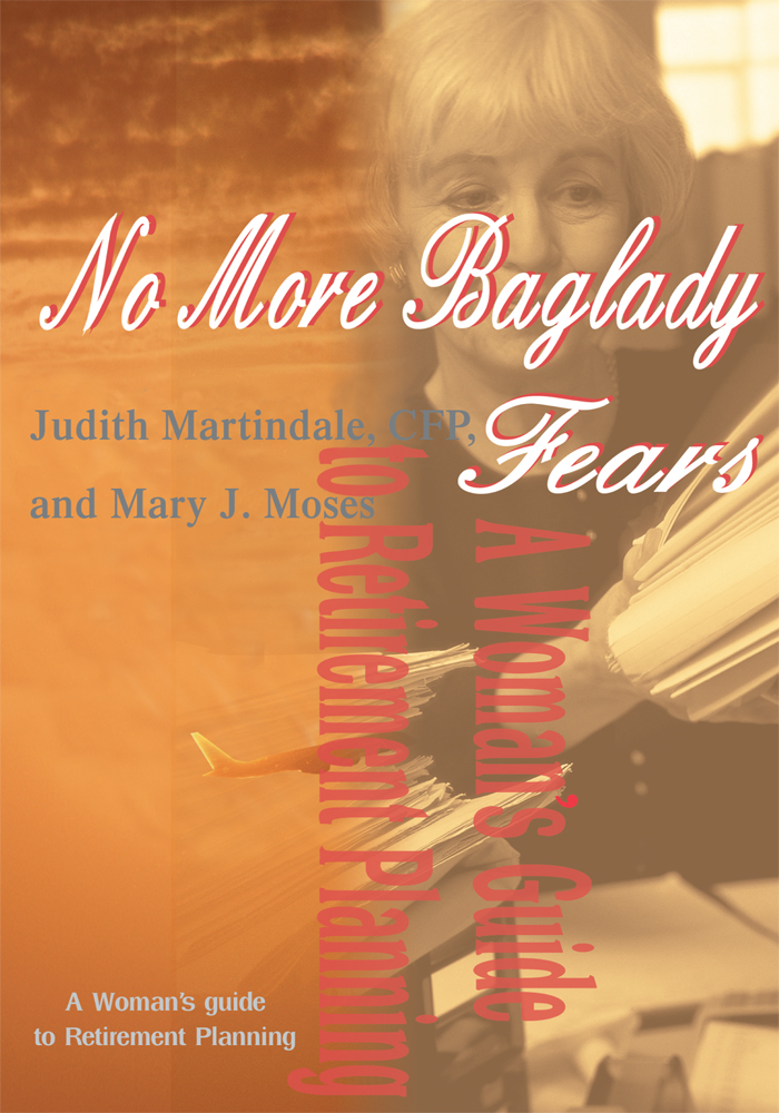 No More Baglady Fears By: Mary J. Moses