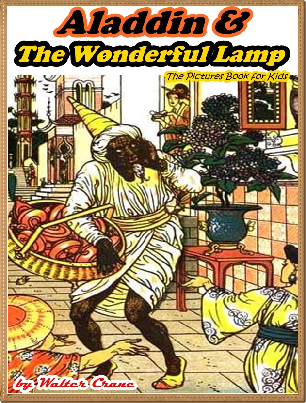 Aladdin and the Wonderful Lamp (Illustrated and Free Audiobook Link)