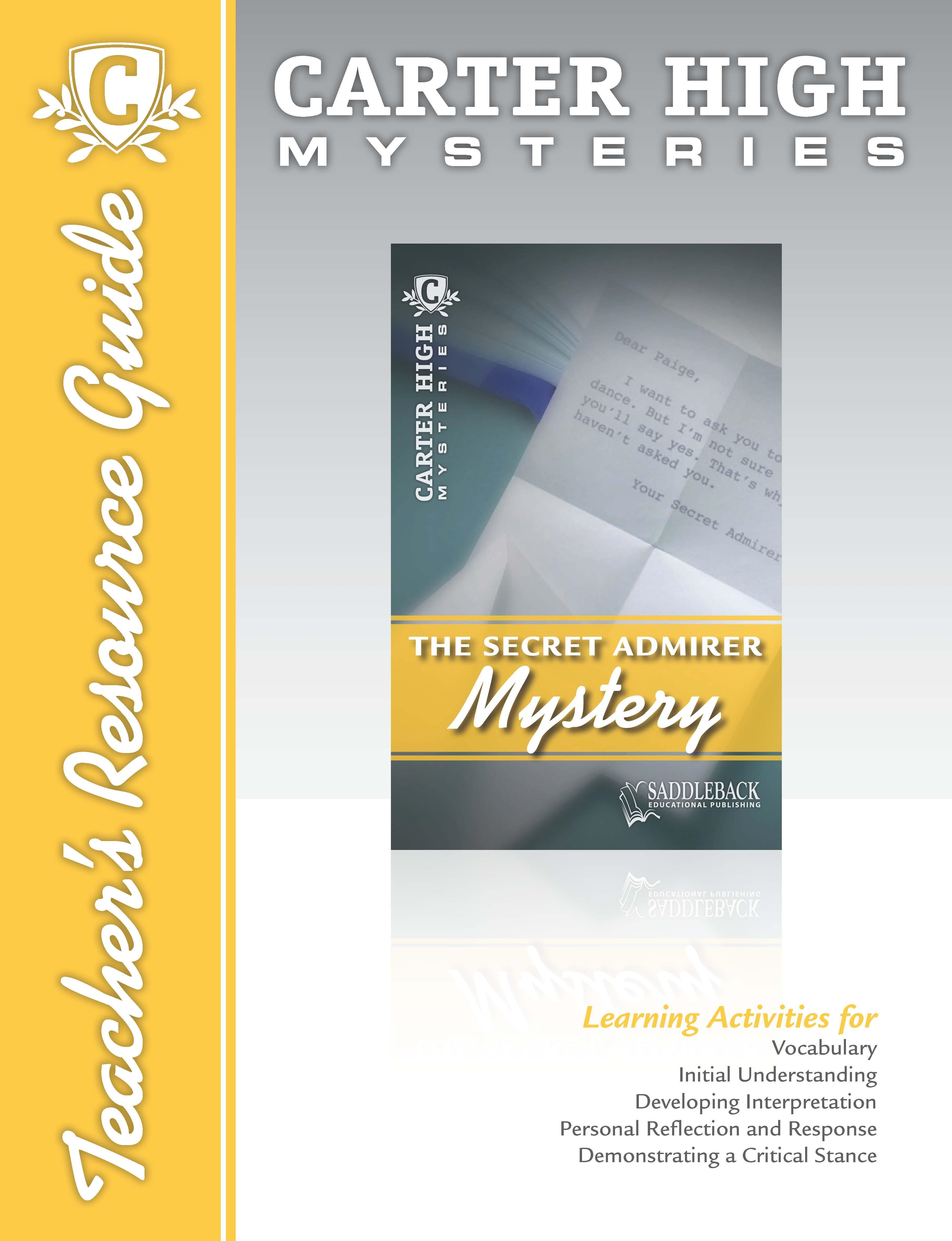 The Secret Admirer Mystery Teacher's Resource Guide