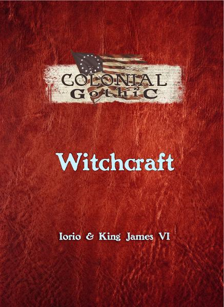 Colonial Gothic: Witchcraft