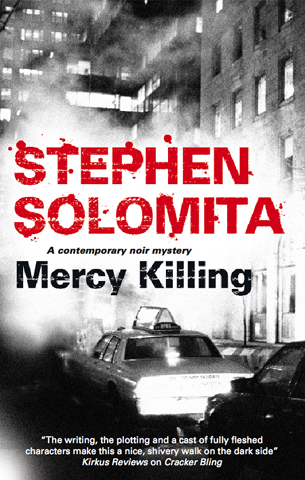 Mercy Killing By: Stephen Solomita