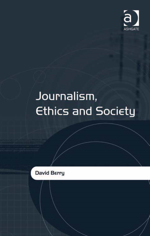 Journalism, Ethics and Society